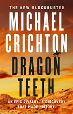 Dragon Teeth eBook  by Michael Crichton