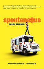 Spontaneous eBook  by Aaron Starmer