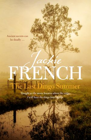 The Last Dingo Summer (The Matilda Saga, Book 8) book image