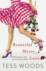 Beautiful Messy Love: for a bit of Nicholas Sparks with a pinch of Offspring