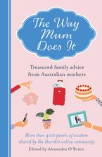 The Way Mum Does It eBook  by Alexandra O'Brien