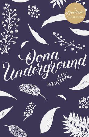 Cover image - Oona Underground: A #LoveOzYA Short Story