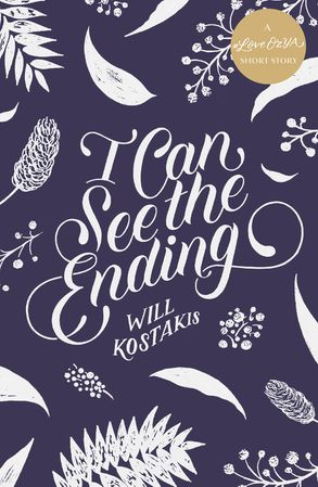 Cover image - I Can See the Ending: A #LoveOzYA Short Story