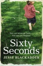 Sixty Seconds: How long is the road to forgiveness? - Jesse Blackadder