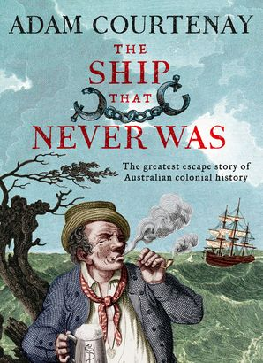 The Ship That Never Was - Adam Courtenay - E-book