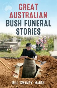 great-australian-bush-funeral-stories