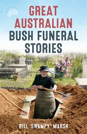 Great Australian Bush Funeral Stories book image