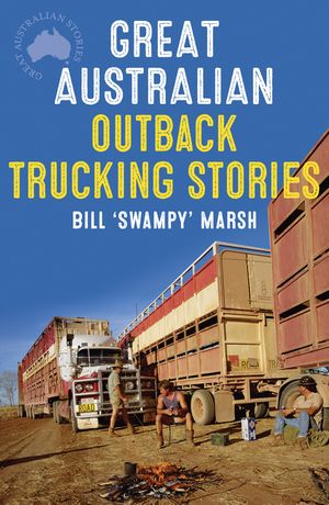 Great Australian Outback Trucking Stories book image