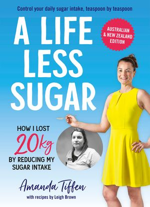A Life Less Sugar: The best-selling sugar-free diet book image