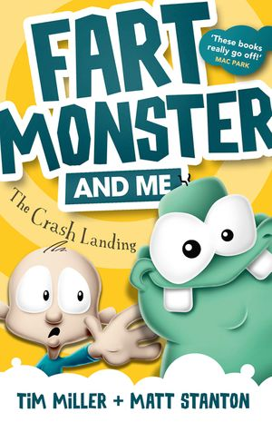 Fart Monster and Me: The Crash Landing book image