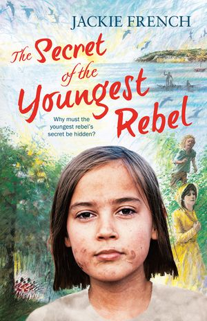 The Secret of the Youngest Rebel (The Secret Histories, Book 5) book image