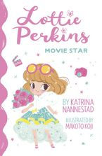 Lottie Perkins, Movie Star