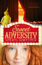 Sweet Adversity eBook  by Sheryl Gwyther