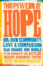 The Power Of Hope eBook  by Kon Karapanagiotidis