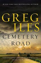 Cemetery Road eBook  by Greg Iles