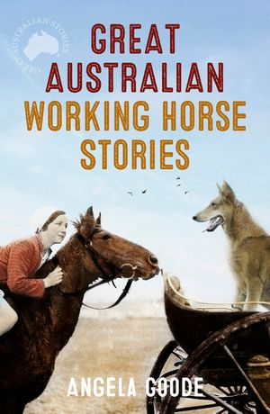 Great Australian Working Horse Stories book image