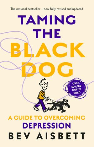 Taming The Black Dog Revised Edition book image