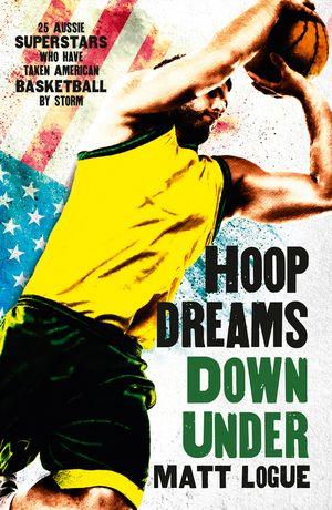 Hoop Dreams Down Under book image