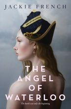 The Angel of Waterloo eBook  by Jackie French