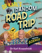 Dr Karl's Random Road Trip Through Science eBook  by Dr. Karl Kruszelnicki