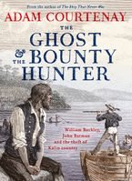 The Ghost And The Bounty Hunter eBook  by Adam Courtenay