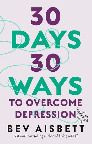 30 Days 30 Ways To Overcome Depression book image