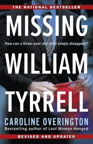 Missing William Tyrrell eBook  by Caroline Overington