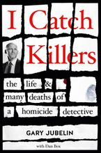 I Catch Killers eBook  by Gary Jubelin