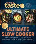 Ultimate Slow Cooker eBook  by taste.com.au