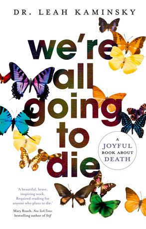 Cover image - We're All Going to Die