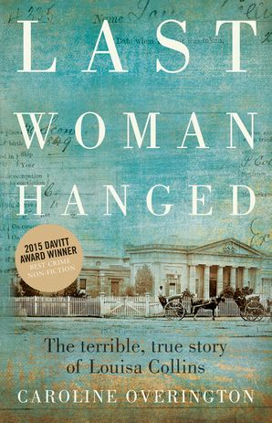 LAST WOMAN HANGED Paperback  by