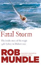 Fatal Storm Paperback  by Rob Mundle