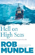 Hell on High Seas Paperback  by Rob Mundle