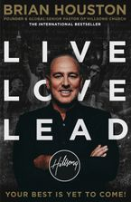 Live, Love, Lead - Brian Houston