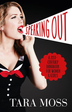 Cover image - Speaking Out: A 21st-Century Handbook for Women and Girls