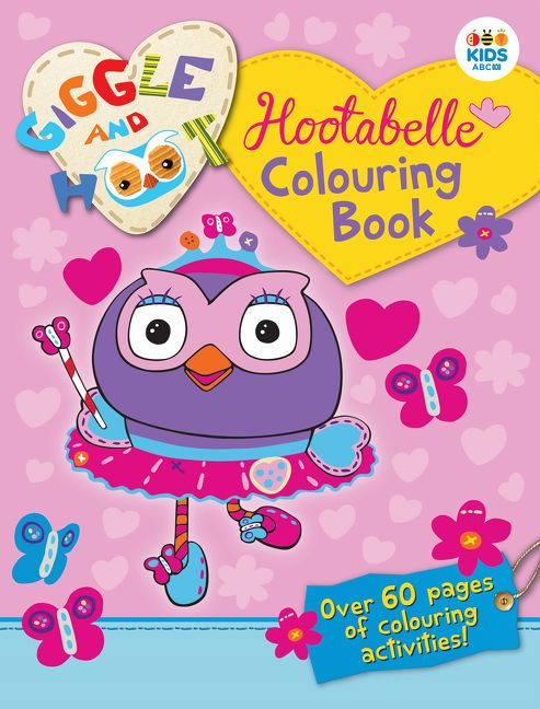 Colouring Pages Giggle And Hoot : Hootabelle Colouring Book (new edition) Giggle And Hoot Paperback