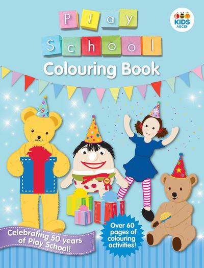 Play School Colouring Book (new edition)