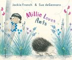Millie Loves Ants - Jackie French