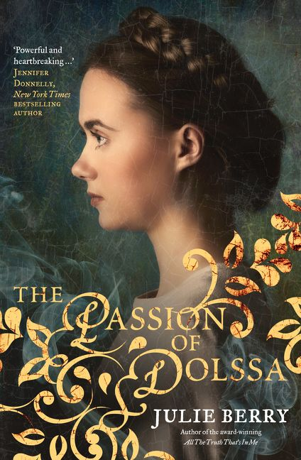 Passion of Dolssa by Julie Berry