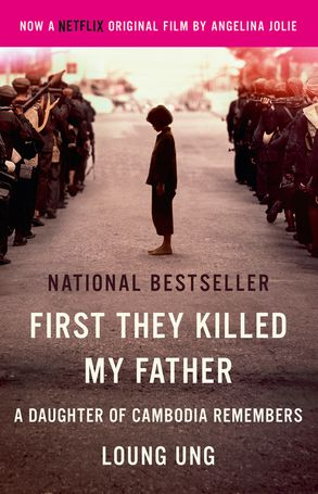 Cover image - First They Killed My Father: A Daughter of Cambodia Remembers (Film Tie In)