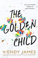 The Golden Child: sweetness, danger, bullying, shame