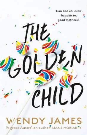 Cover image - The Golden Child: sweetness, danger, bullying, shlame