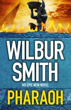 Wilbur Smith - Pharaoh