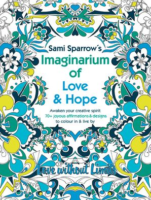 Imaginarium of Love and Hope: Love Without Limits