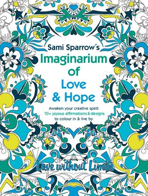 Sami Sparrow's Imaginarium of Love and Hope book image