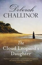 Deborah Challinor - The Cloud Leopard's Daughter