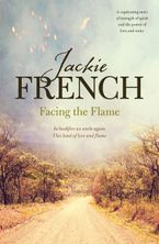 Jackie French - Facing the Flame