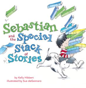 Cover image - Sebastian and the Special Stack of Stories