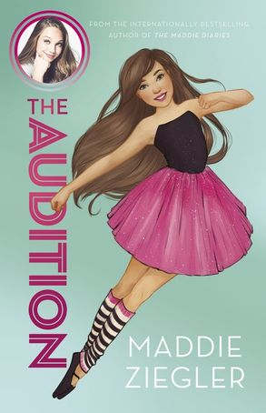 Cover image - The Audition (Maddie Ziegler Presents, Book 1)