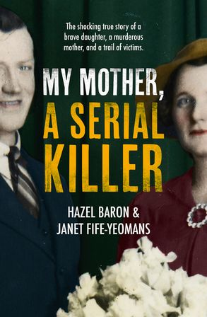 Cover image - My Mother, a Serial Killer